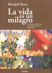 """Libro """"La vida es un milagro"""""""